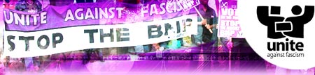 Unite Against Fascism/Stop the BNP banner : This link opens in a new window