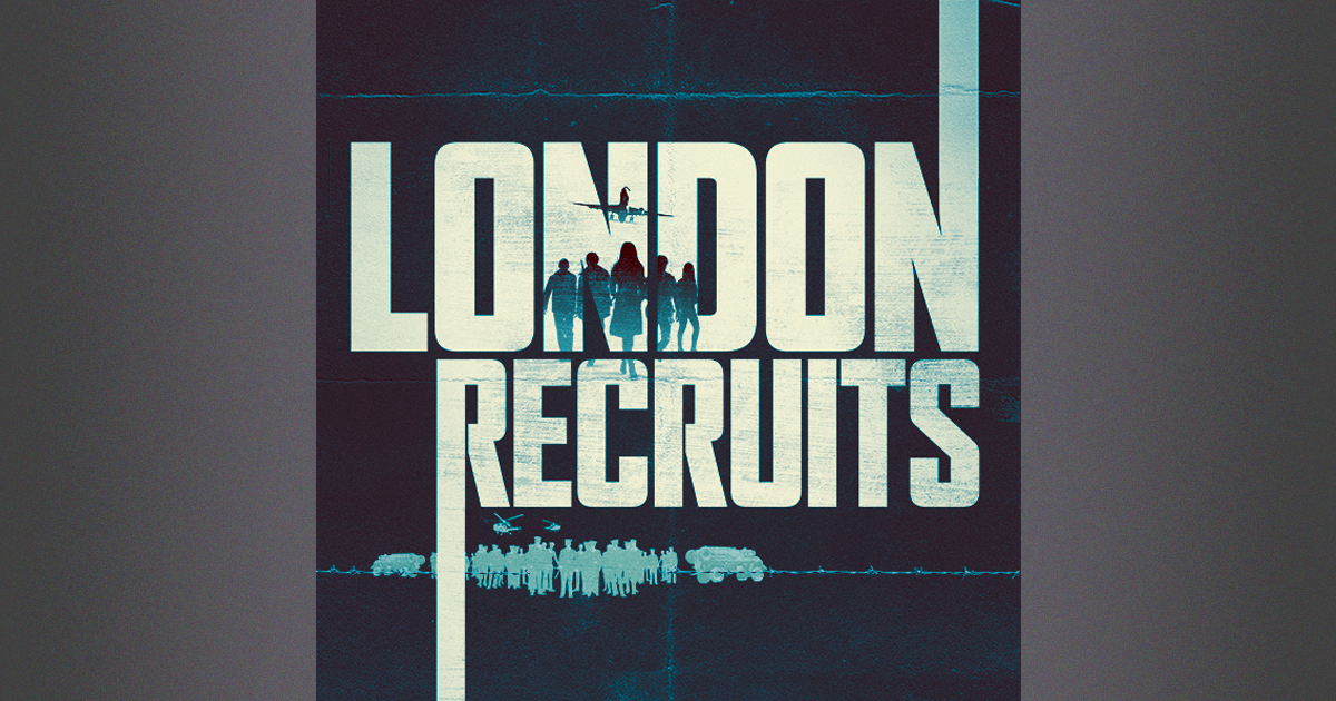 London Recruits