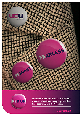 Fearless, Fervent, Fed up - FE campaign poster